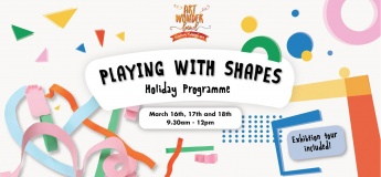 March Holiday Programme: PLAYING WITH SHAPES