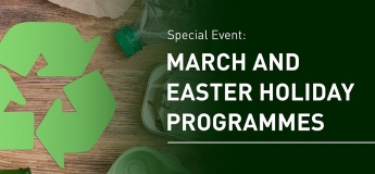 March and Easter Holiday Programmes @ArtScience Museum
