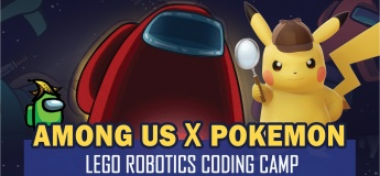 Among Us X Pokemon Lego Robotics Coding Technology STEAM School Holiday Camp March to April 2021