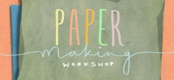 Paper Making Workshop @GRAM'S Learning Centre