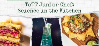 Father's Day Special - ToTT Junior Chef: Science in the Kitchen