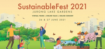 SustainableFest 2021 @Jurong Lake Gardens (Online Edition)