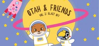 Otah & Friends Volume 2: Blast Off