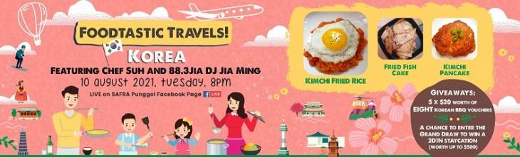 SAFRA Punggol Foodtastic Travels: Korea