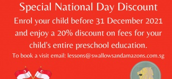 Special National Day Discount off School Fees 2021 @Swallows and Amazons Kindergarten