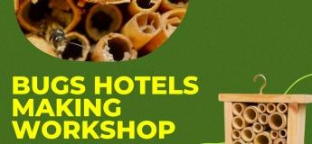 Bugs Hotels Making Workshop