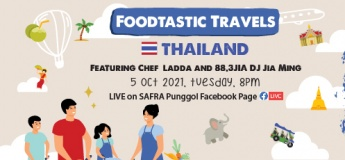 SAFRA Punggol Foodtastic Travels: Thailand