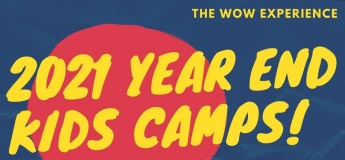 Year-end Kids Holiday Camps 2021 with WOW Experience