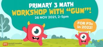 "Primary 3 Math Workshop with ""Gum""!"