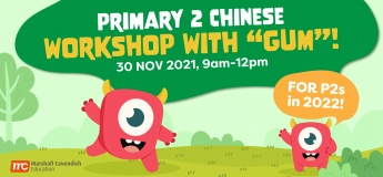 """Primary 2 Chinese Workshop with """"Gum""""!"""