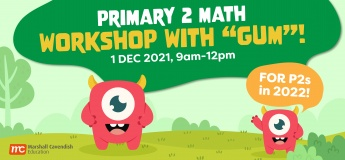 "Primary 2 Math Workshop with ""Gum""!"