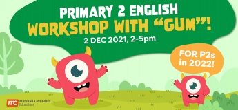 """Primary 2 English Workshop with """"Gum""""!"""