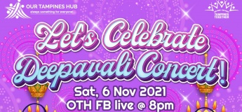 Let's Celebrate Deepavali Concert with Our Tampines Hub
