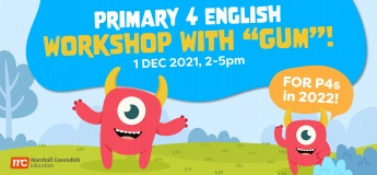 """Primary 4 English Workshop with """"Gum""""!"""