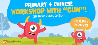 """Primary 4 Chinese Workshop with """"Gum""""!"""