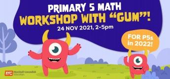 "Primary 5 Math Workshop with ""Gum""!"