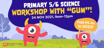 """Primary 5/6 Science Workshop with """"Gum""""!"""
