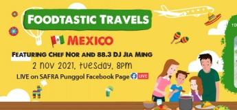 SAFRA Punggol Foodtastic Travels: Mexico