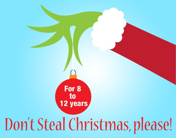 Drama Workshop: Don's steal Christmas, please!