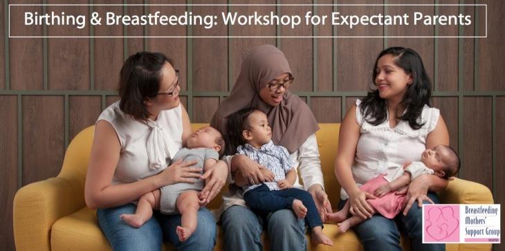 Birthing & Breastfeeding: Workshop for Expectant Parents