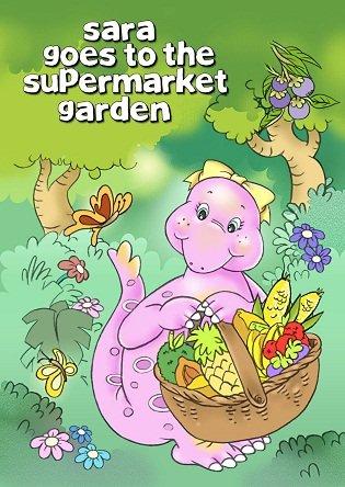 Sara Goes to the Supermarket Garden