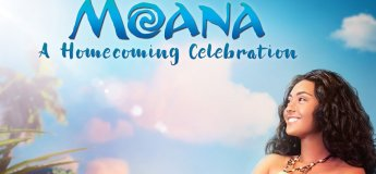 """Moana: A Homecoming Celebration"" (Opening in May 2018)"