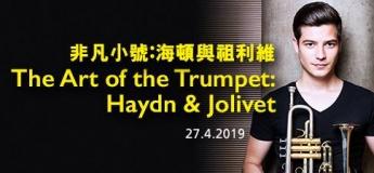 The Art of the Trumpet: Haydn & Jolivet