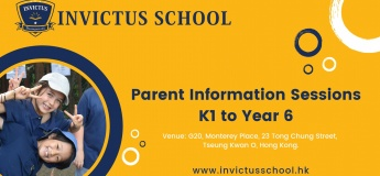 Invictus School (Hong Kong) Parent Information Sessions