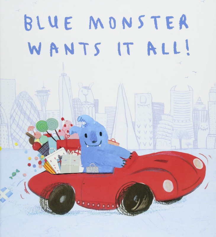 Storytelling: Blue Monster Wants It All