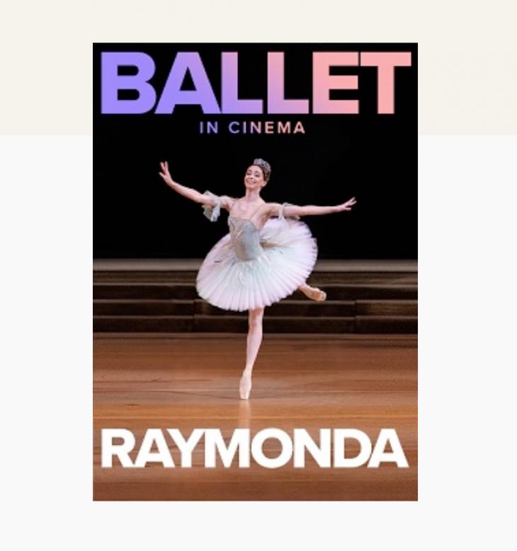Ballet in Cinema - Raymonda