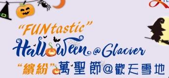 """""""FUNtastic"""" Halloween @ Glacier"""