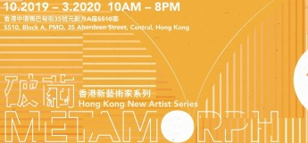 """Metamorph – Hong Kong New Artist Series"" Pop-up Exhibition"