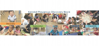 Kendall Playgroup Discovery Block 1 - Prep (19 months to 36 months)