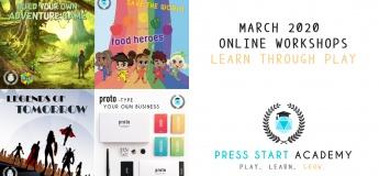Learn through Play w/ Press Start Academy! March 2020 Online Workshops