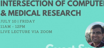 Guest Lecture: Intersection of Computer Science and Medical Research