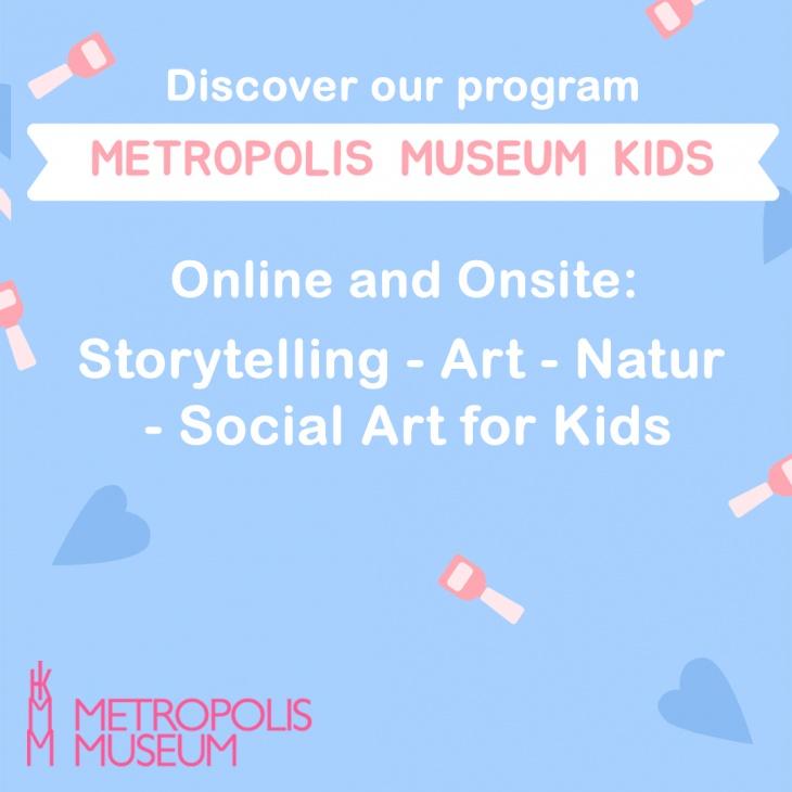 Metropolis Museum Kids