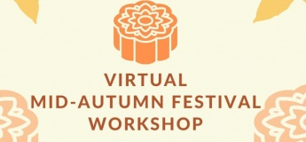 Virtual Mid Autumn's Festival Celebration