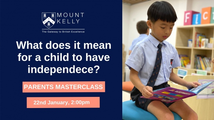 Parents Masterclass: Importance of Independence