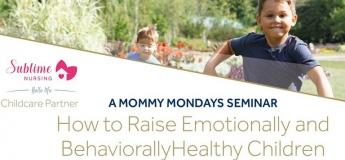 How to Raise Emotionally & Behaviorally Healthy Children