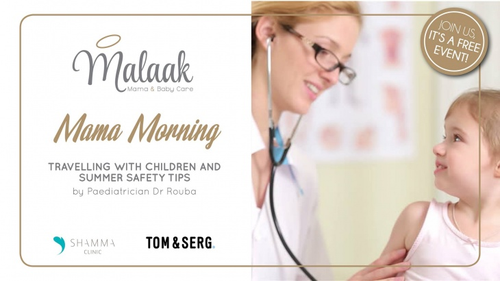 Malaak Mama Morning - Travelling with Children & Summer Safety