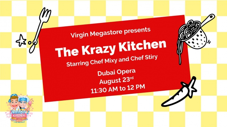 Virgin Megastore presents The Krazy Kitchen @ Dubai Opera