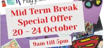 Mid Term Break - Special Offer