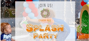 Splash Party @ Creative Nest Nursery