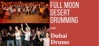 Full Moon Desert Drumming with Dubai Drums