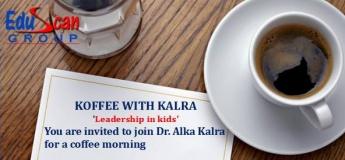Koffee with Kalra, Leadership in kids