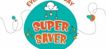 WEDNESDAY - SUPER SAVER