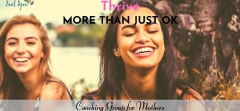 Thrive - Online Group Coaching for Mothers