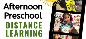 Afternoon Preschool Distance Learning