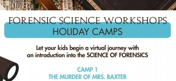 Forensic Science Workshop - Holiday Camps