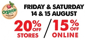 20% OFF In stores & 15% OFF Online - 14th & 15th August 2020